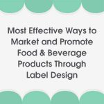 Create excitement and boost sales using these fundamental label design techniques [Infographic]